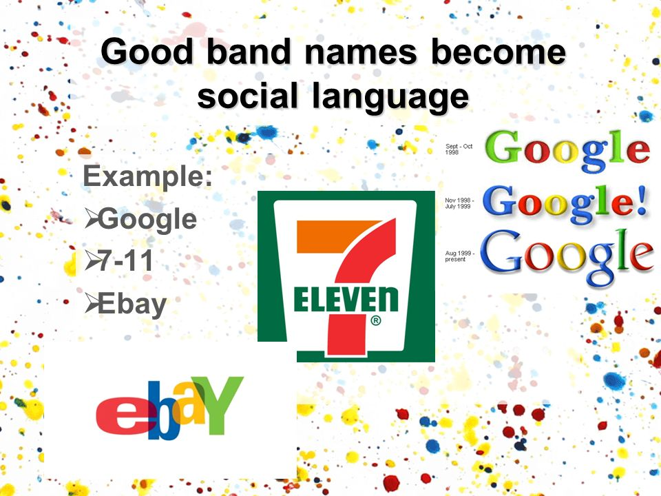 Good band names become social language