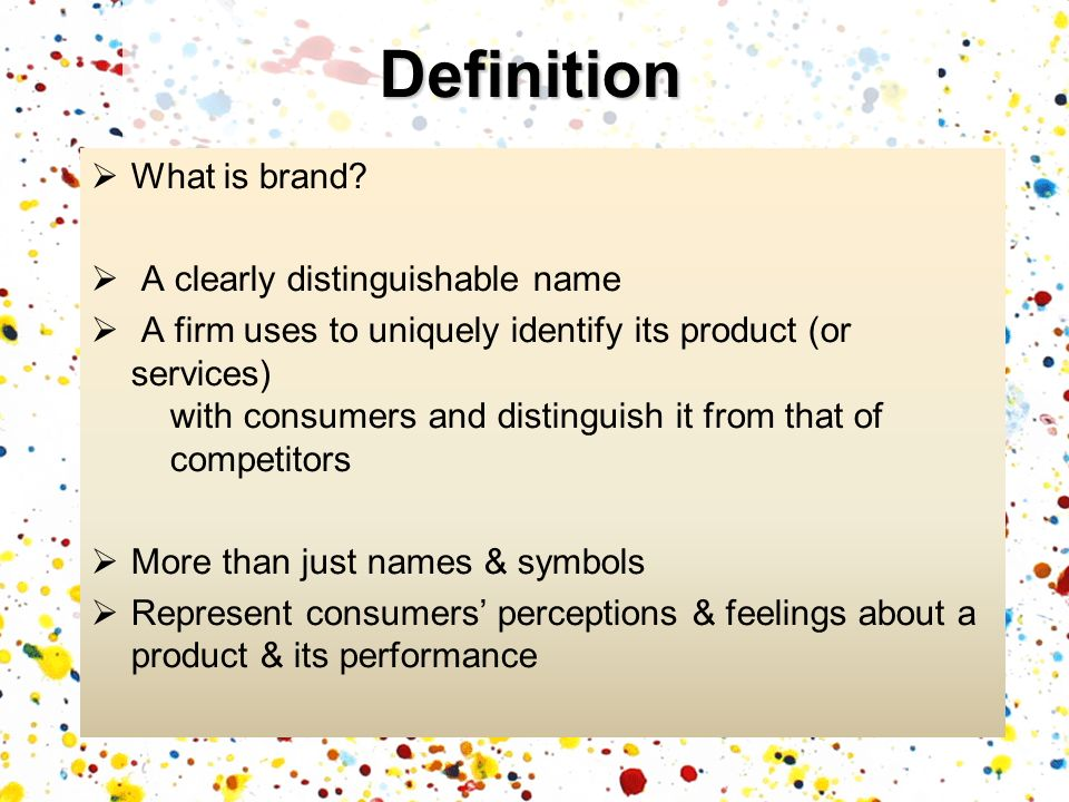Definition What is brand A clearly distinguishable name
