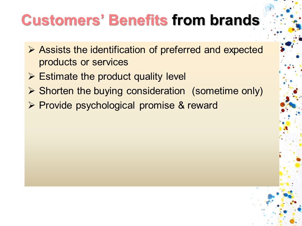 Customers' Benefits from brands