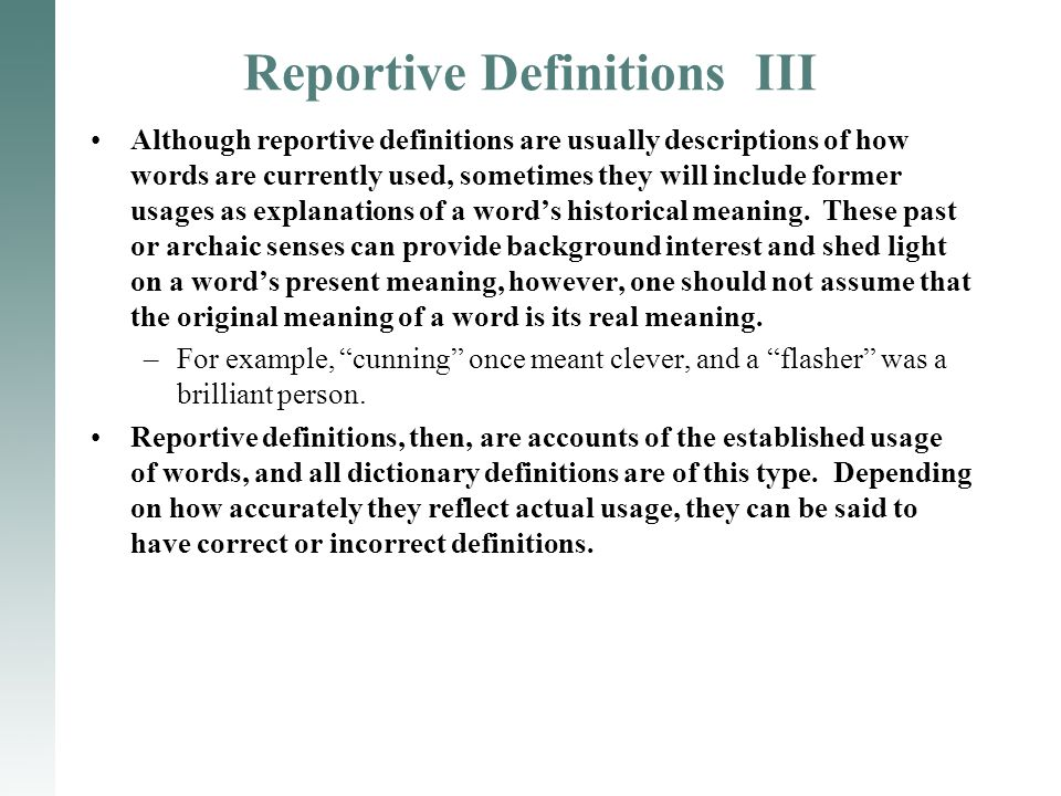Reportive Definitions III