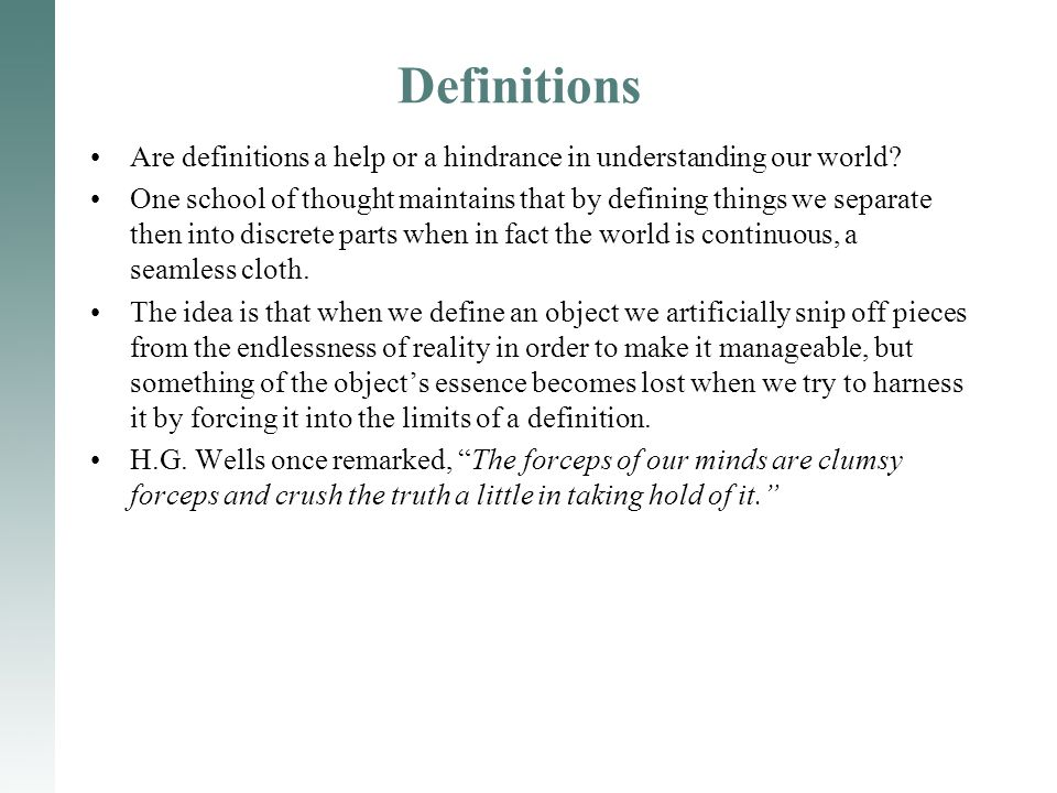 Definitions Are definitions a help or a hindrance in understanding our world