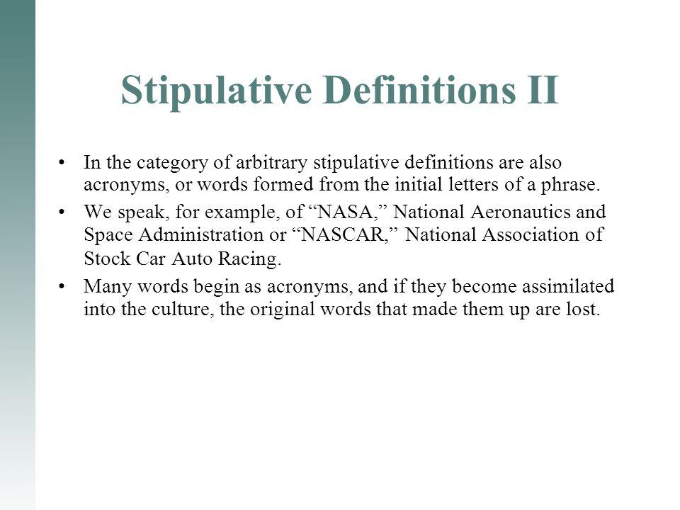 Stipulative Definitions II