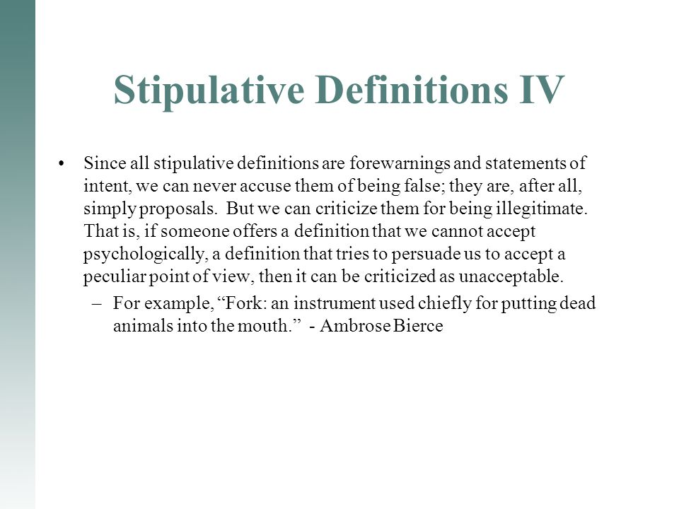 Stipulative Definitions IV