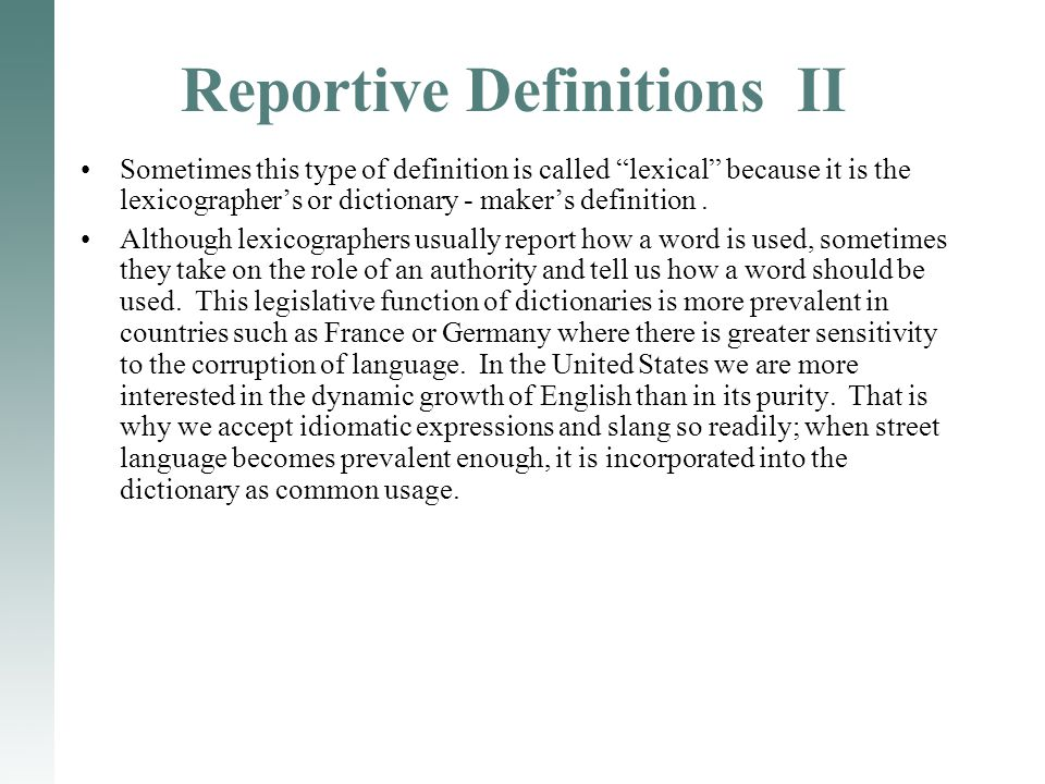 Reportive Definitions II