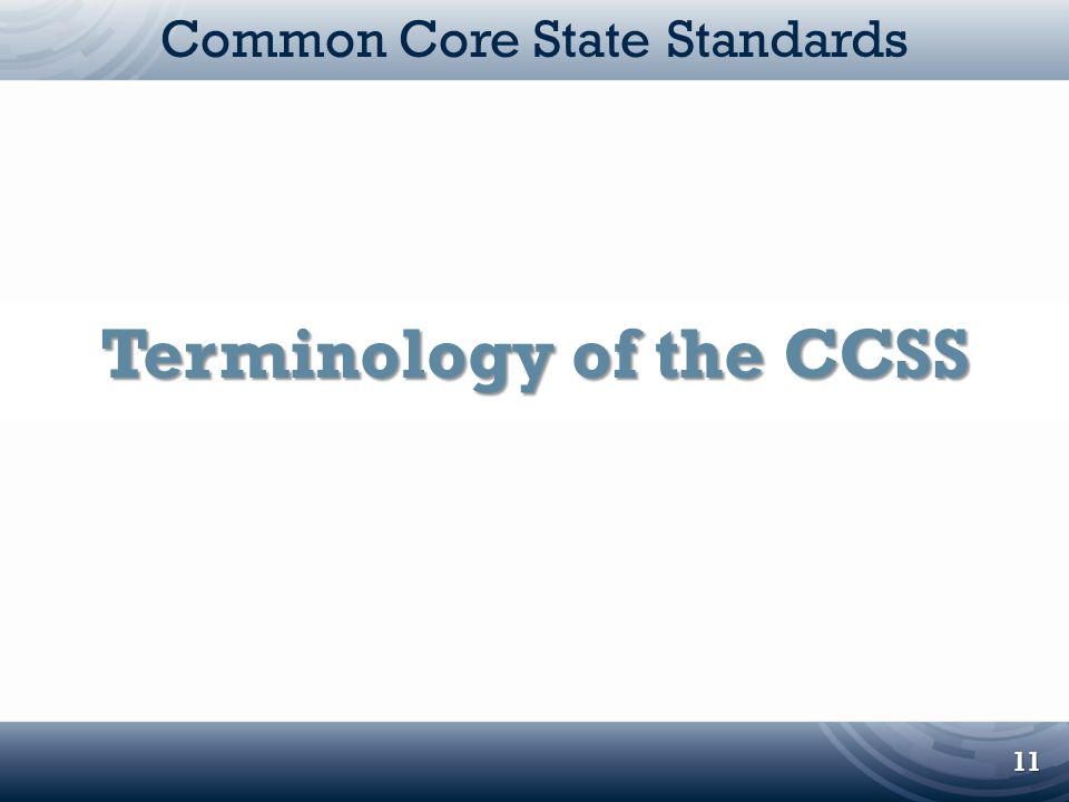 Terminology of the CCSS
