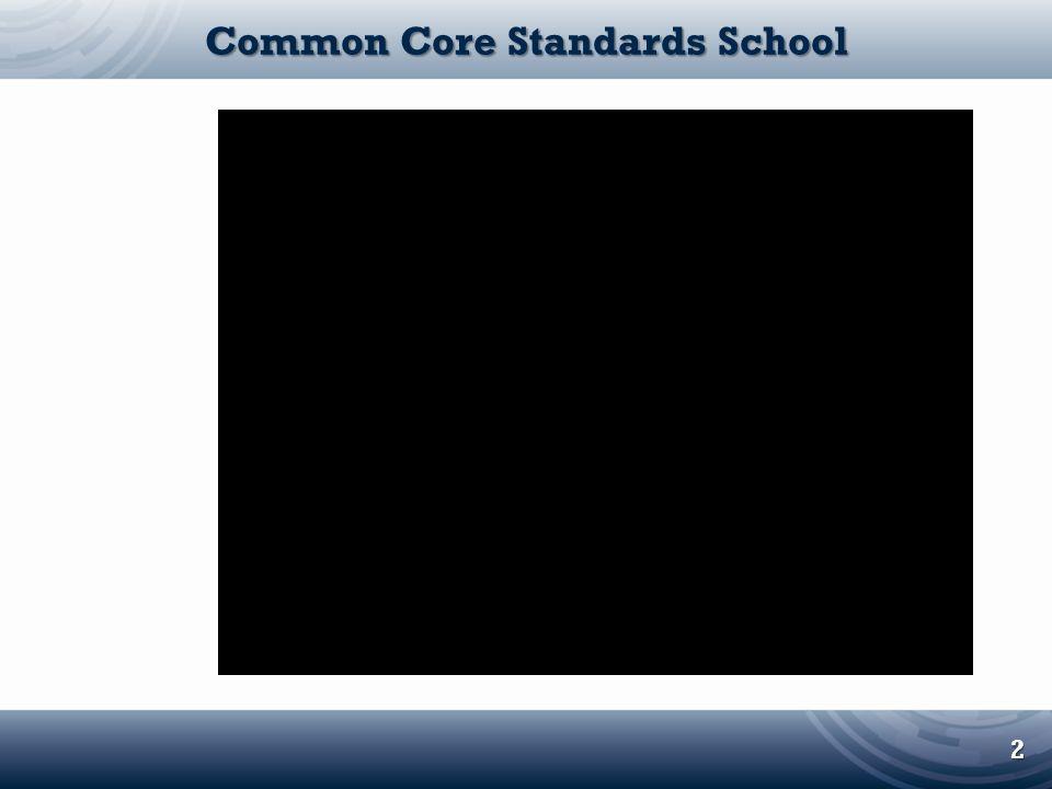 Common Core Standards School