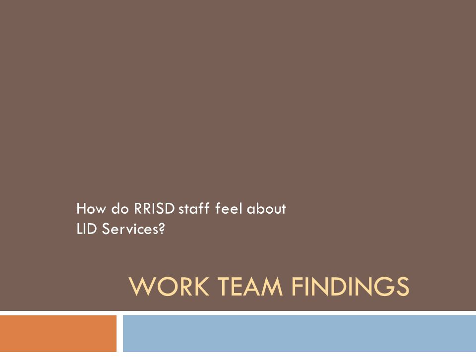 How do RRISD staff feel about LID Services