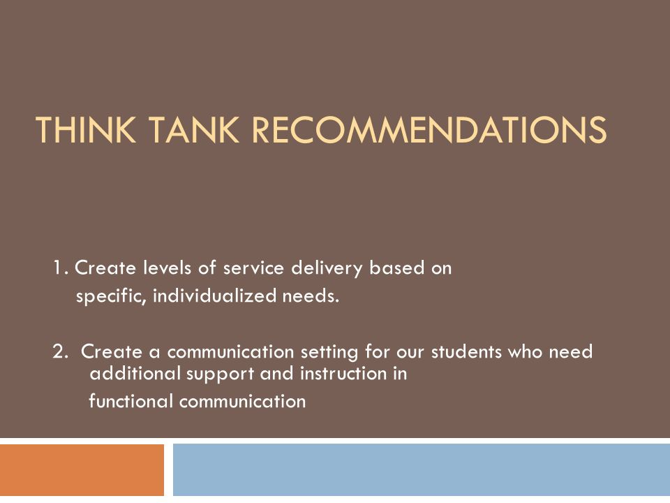 Think Tank Recommendations