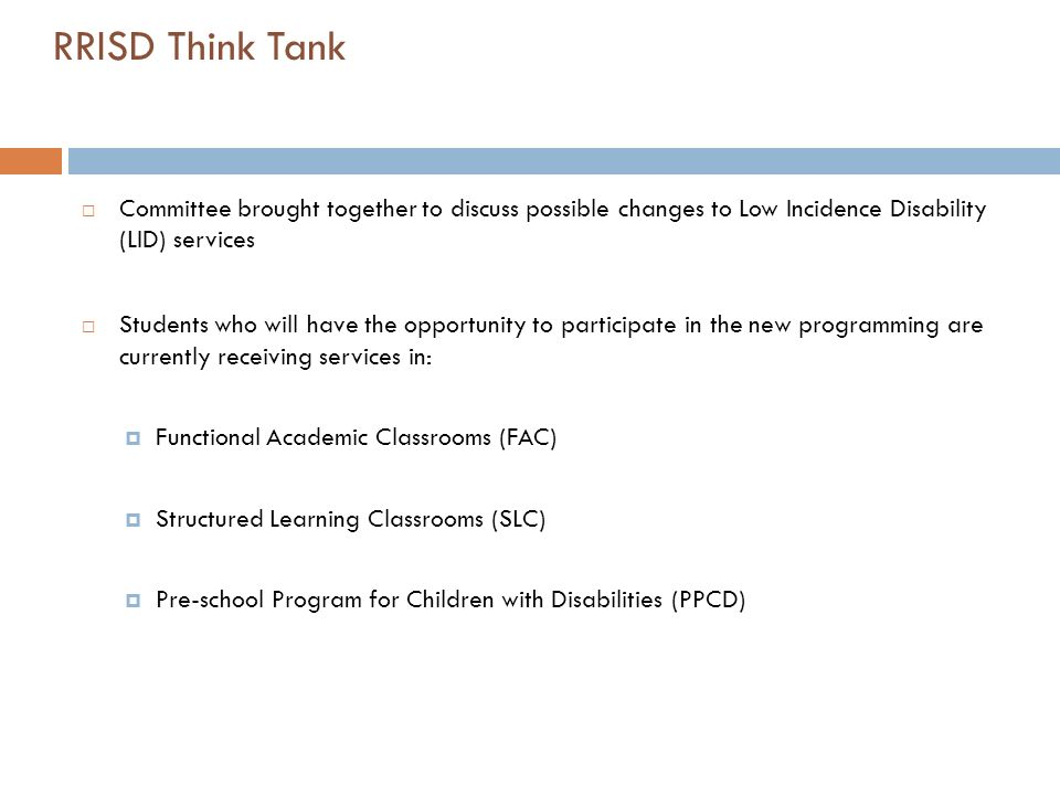 RRISD Think TankCommittee brought together to discuss possible changes to Low Incidence Disability (LID) services.