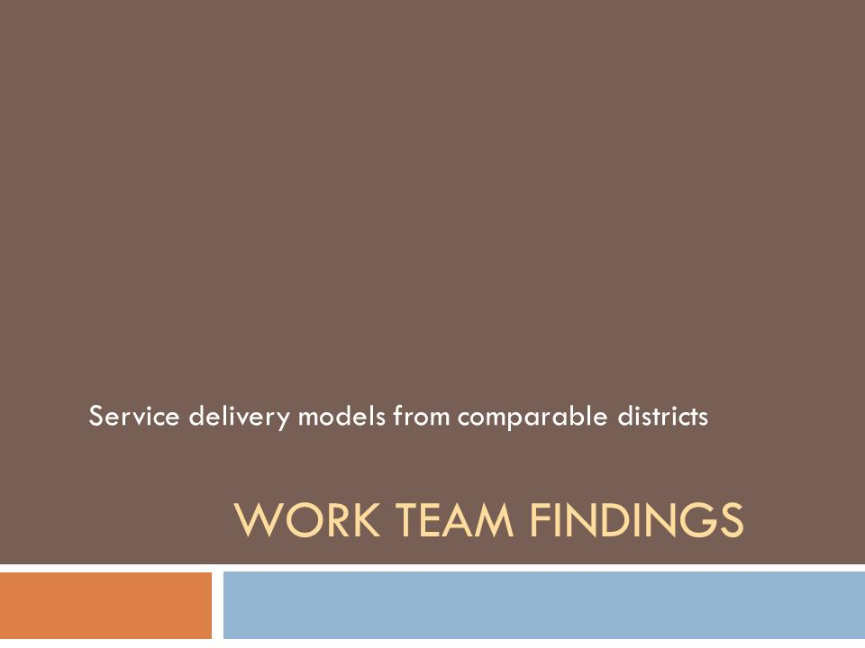 Service delivery models from comparable districts