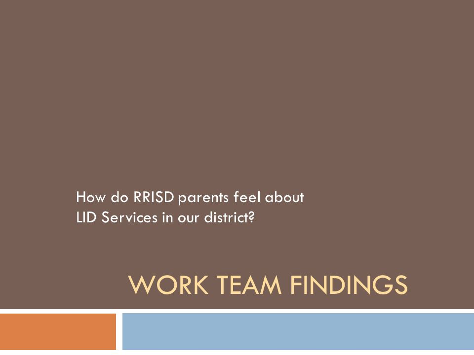 How do RRISD parents feel about LID Services in our district