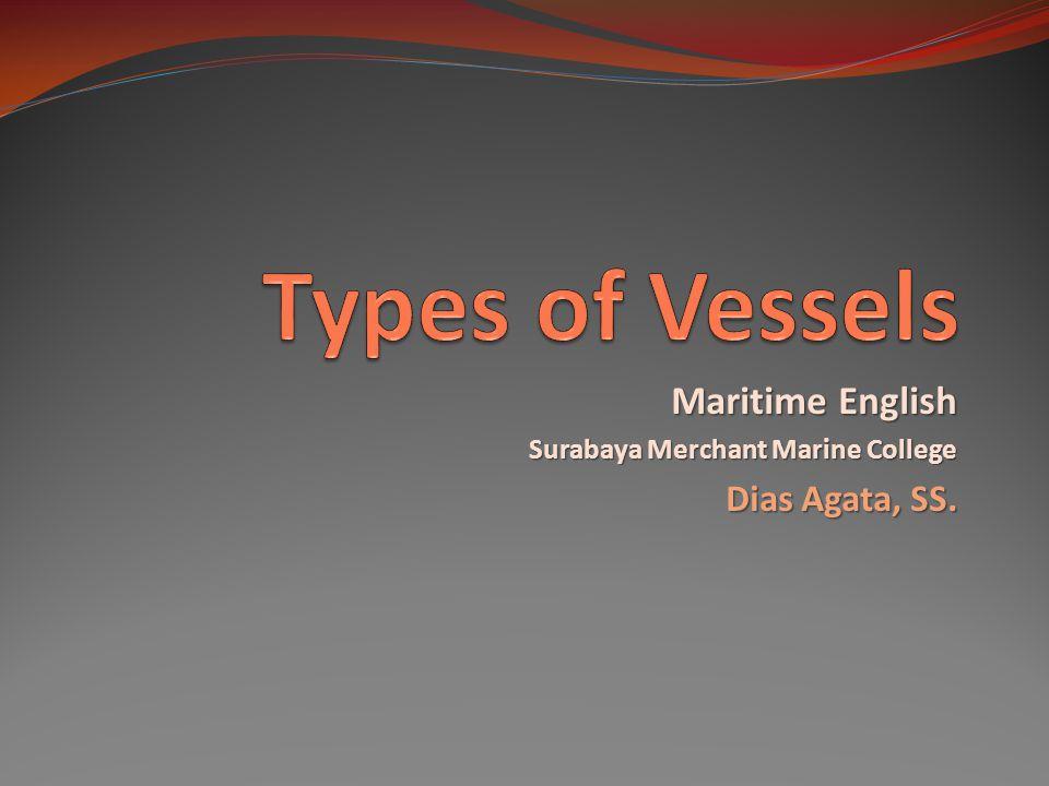 Maritime English Surabaya Merchant Marine College Dias Agata, SS.