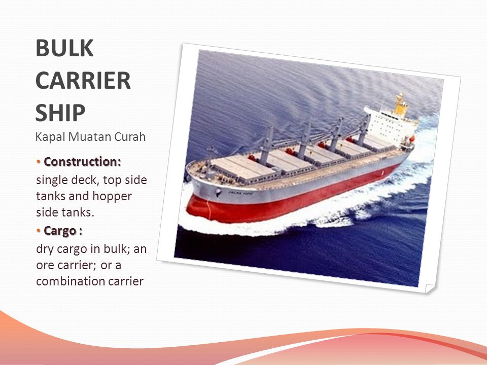 BULK CARRIER SHIP Kapal Muatan Curah