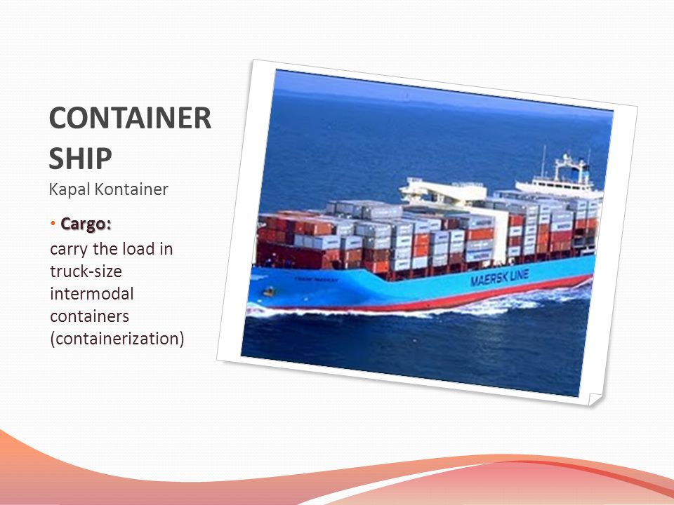 CONTAINER SHIP Kapal Kontainer