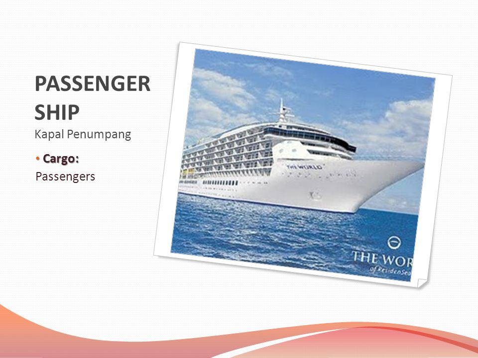 PASSENGER SHIP Kapal Penumpang