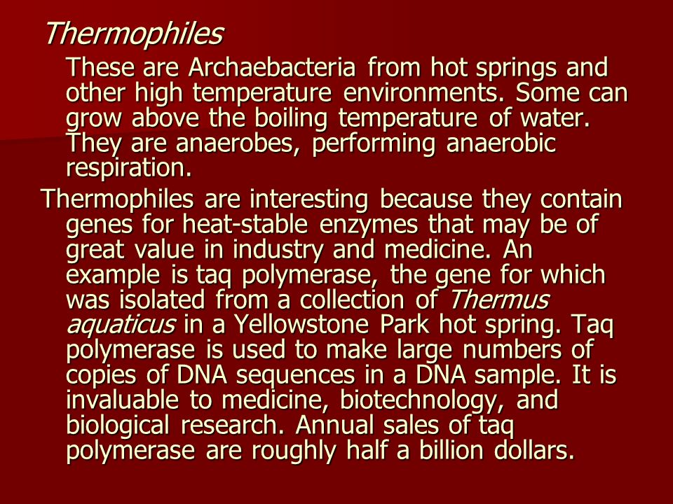 Thermophiles
