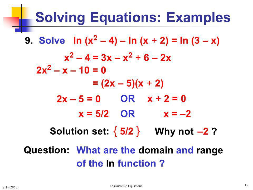 Logarithmic equations ppt video online download solving equations examples ccuart Image collections