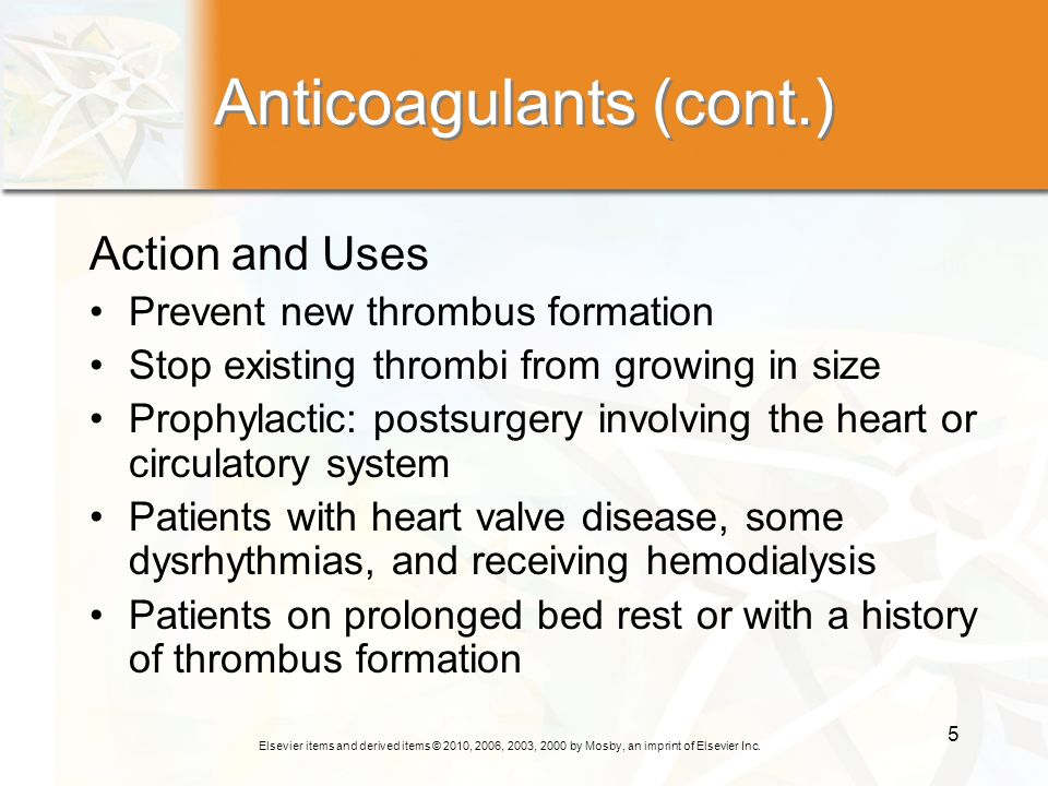 Anticoagulants (cont.)