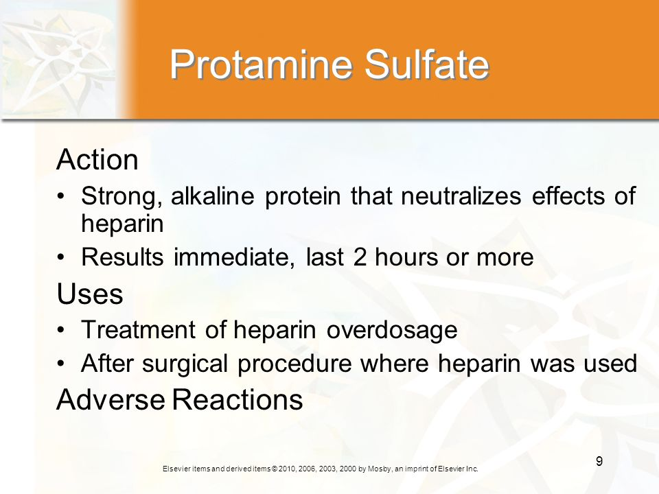 Protamine Sulfate Action Uses Adverse Reactions