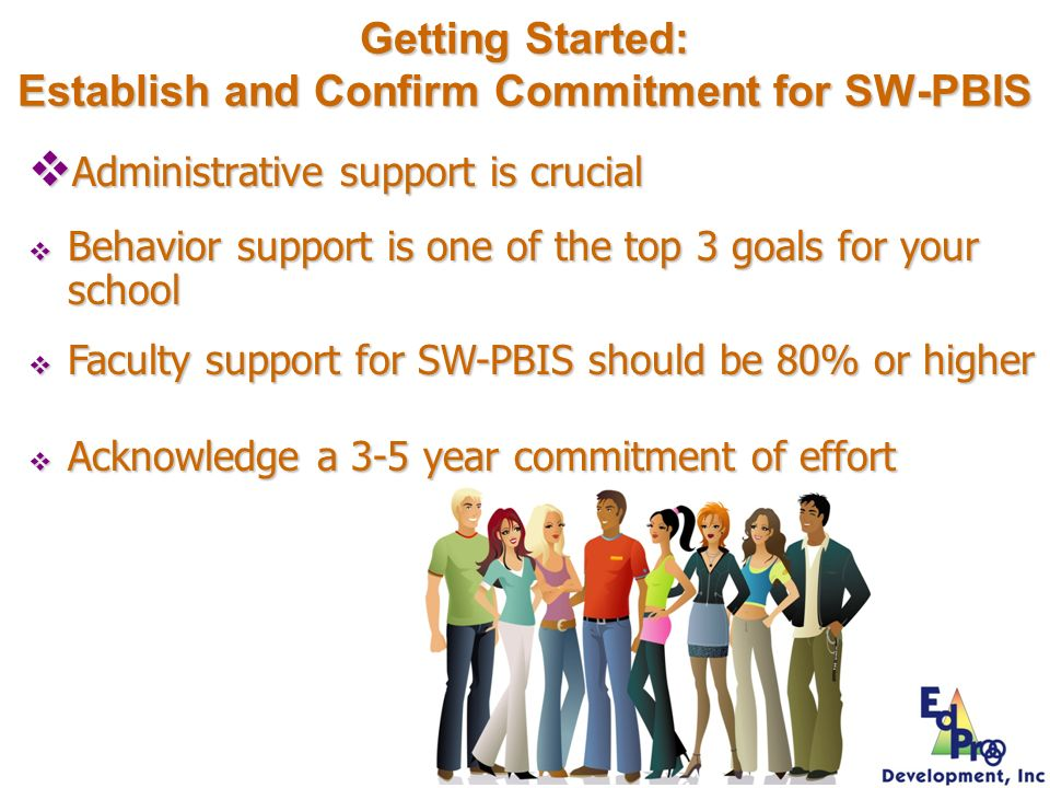 Getting Started: Establish and Confirm Commitment for SW-PBIS