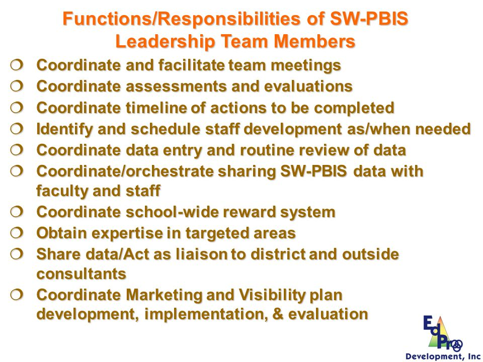 Functions/Responsibilities of SW-PBIS Leadership Team Members