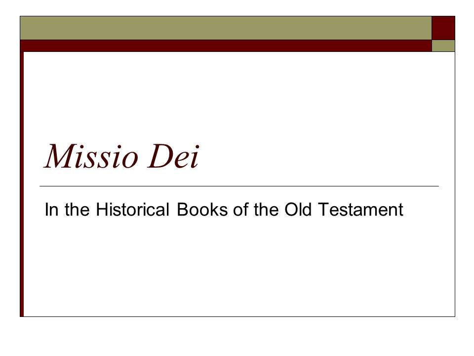 In the Historical Books of the Old Testament