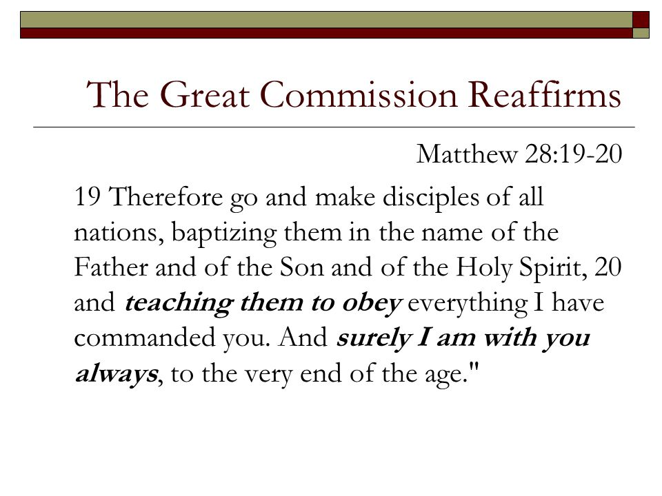 The Great Commission Reaffirms