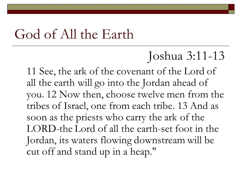 God of All the Earth Joshua 3:11-13