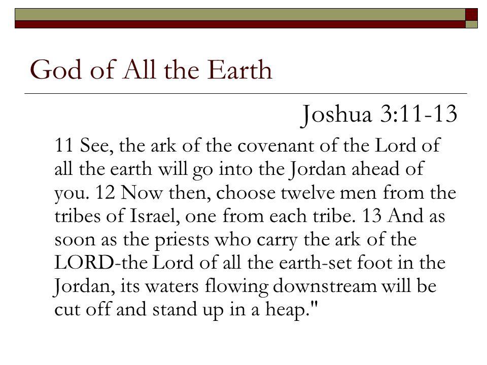 God of All the Earth Joshua 3:11-13