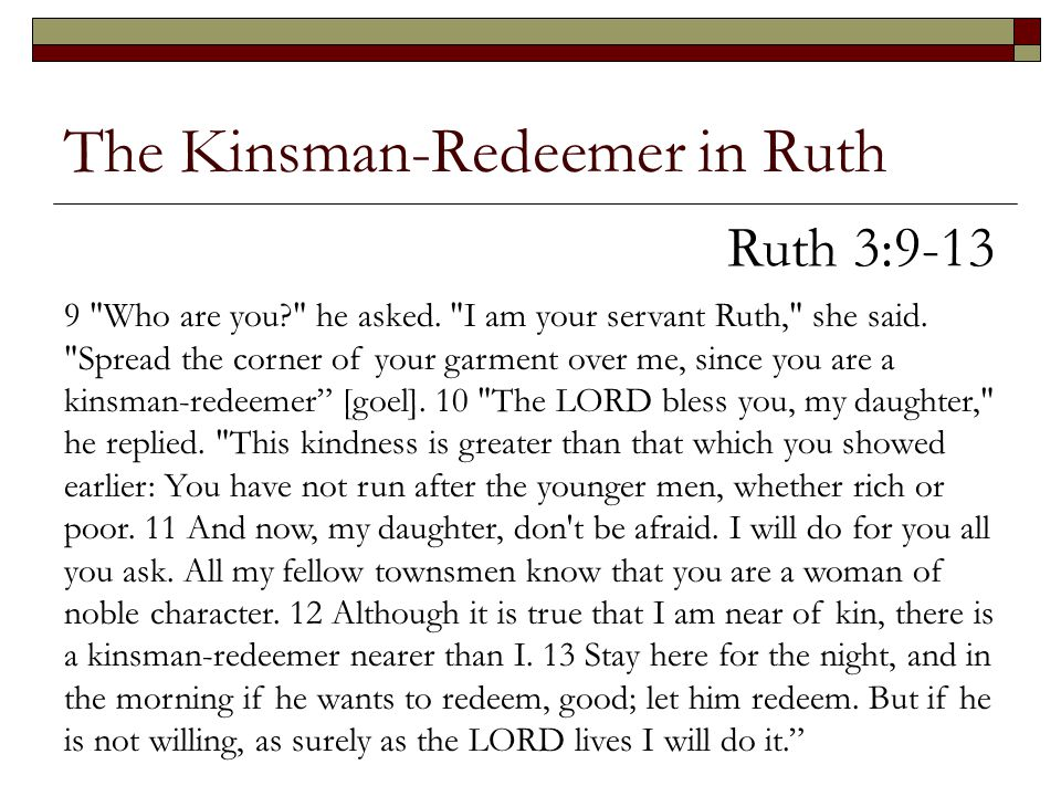 The Kinsman-Redeemer in Ruth