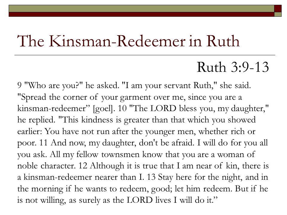 The Kinsman-Redeemer in Ruth
