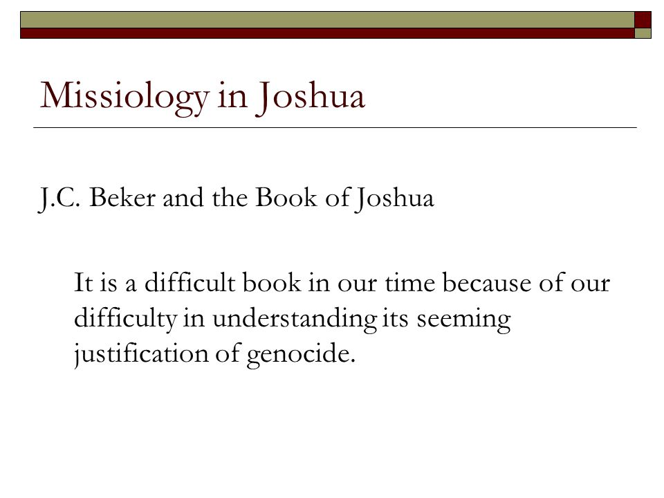 Missiology in Joshua J.C. Beker and the Book of Joshua