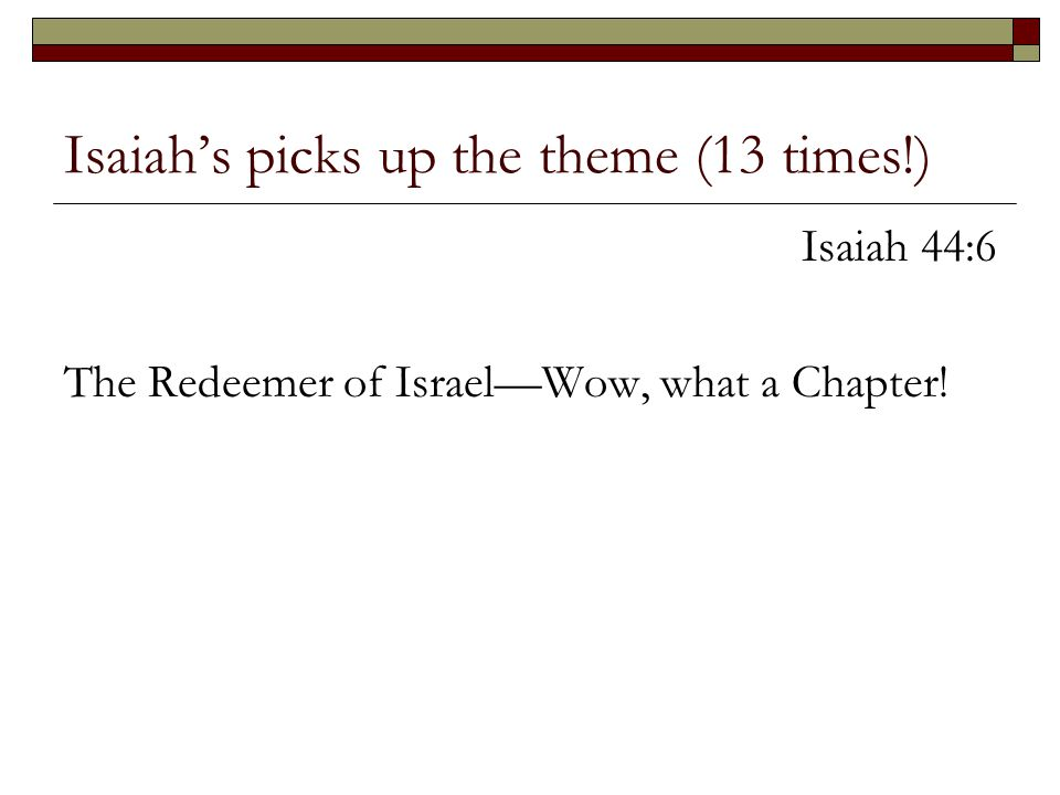 Isaiah's picks up the theme (13 times!)