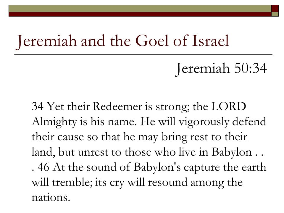 Jeremiah and the Goel of Israel