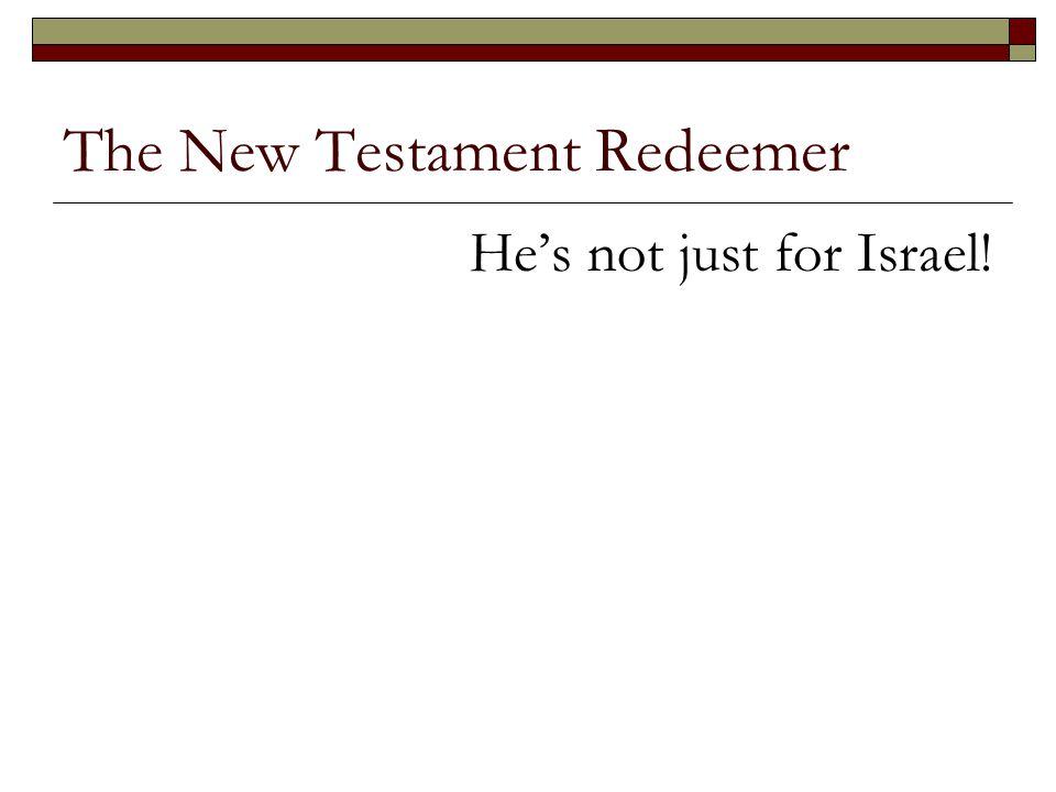 The New Testament Redeemer