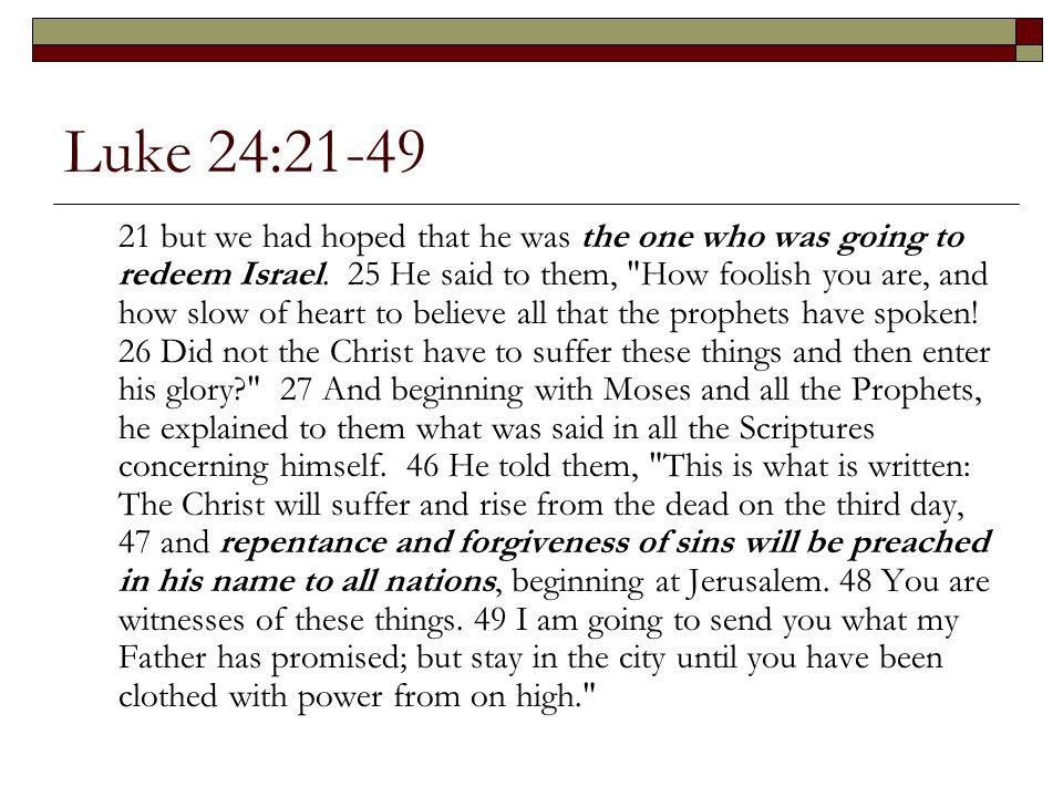 Luke 24:21-49