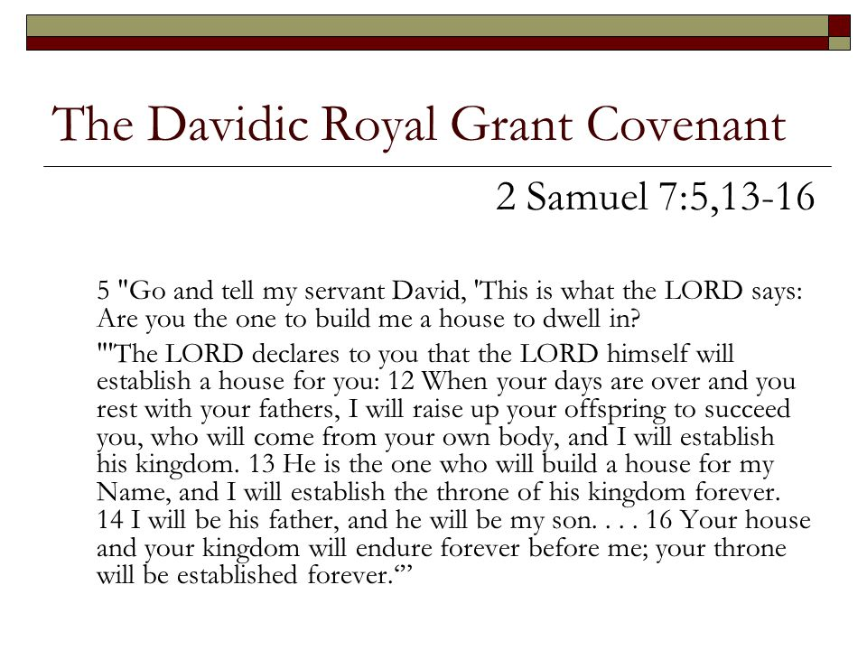 The Davidic Royal Grant Covenant