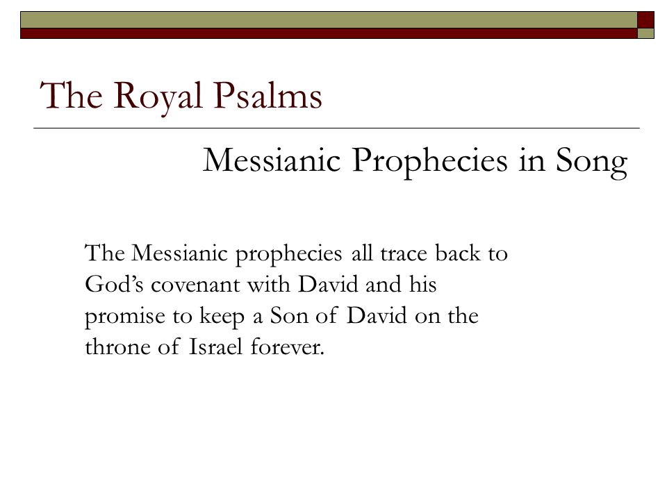 The Royal Psalms Messianic Prophecies in Song
