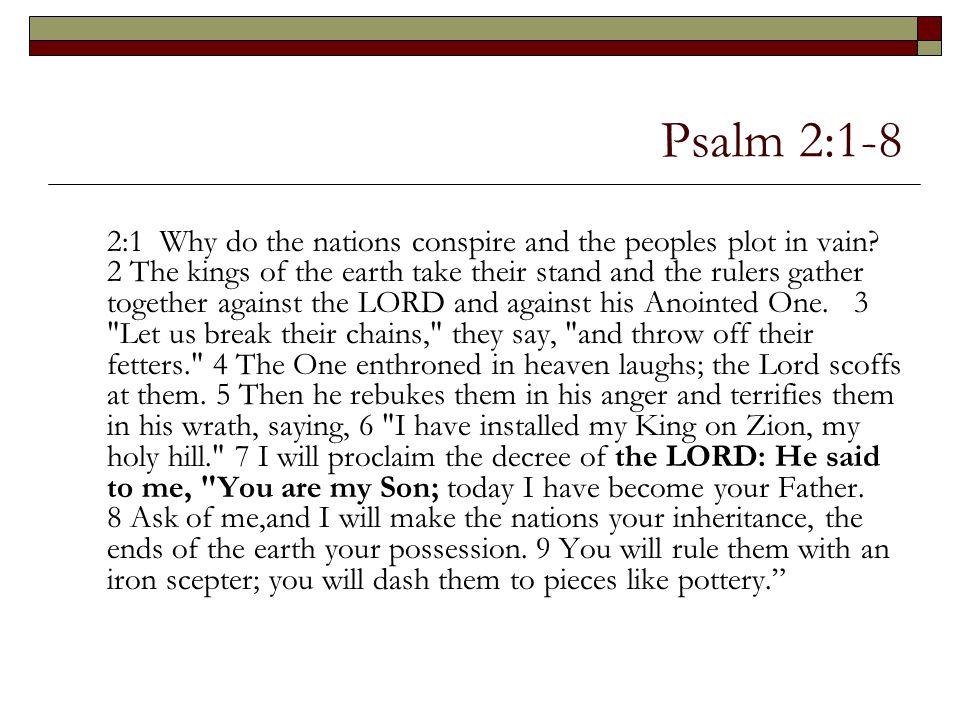 Psalm 2:1-8