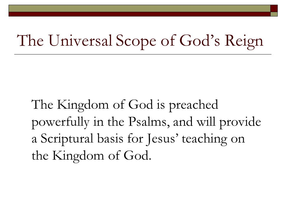 The Universal Scope of God's Reign