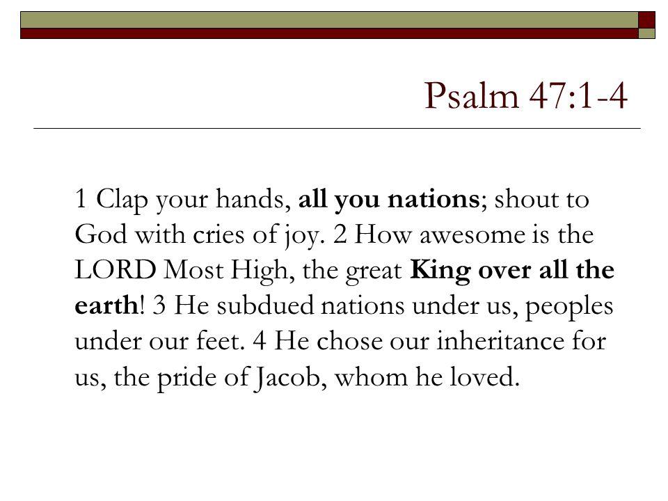 Psalm 47:1-4