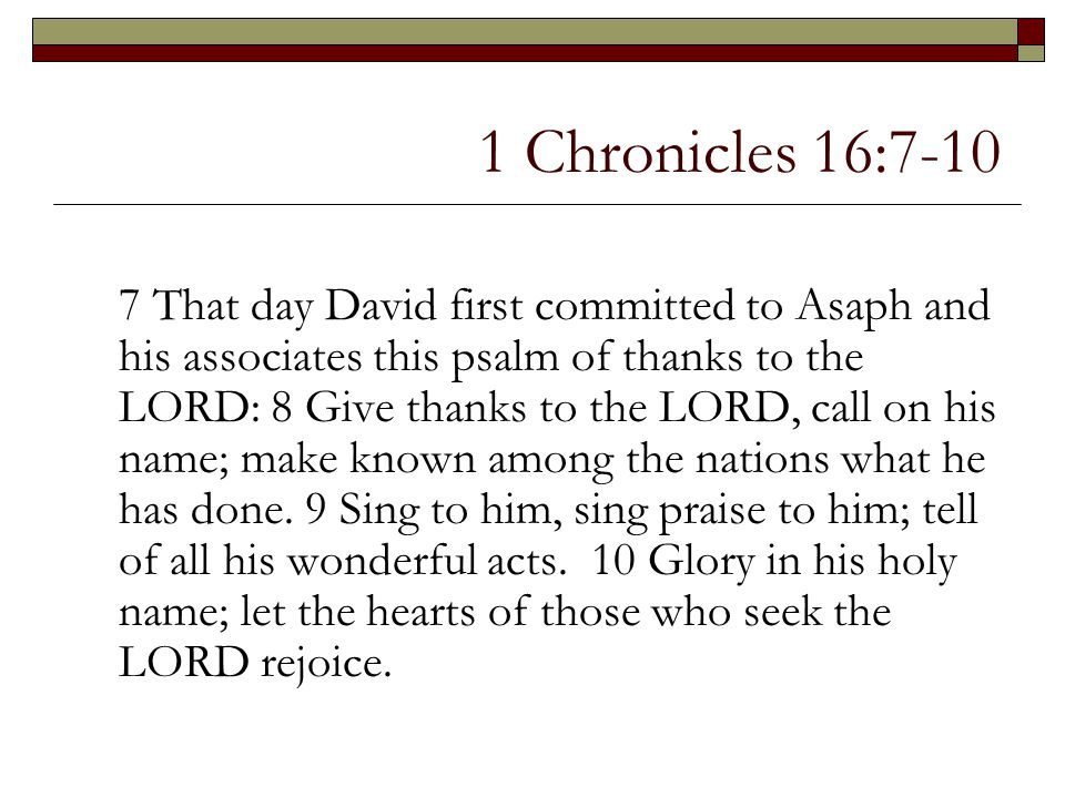 1 Chronicles 16:7-10