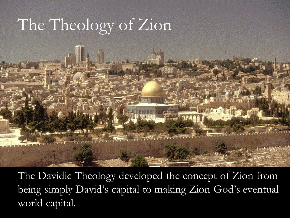The Theology of Zion