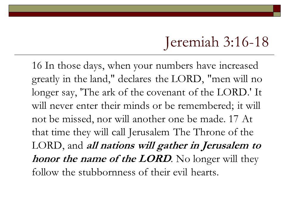 Jeremiah 3:16-18