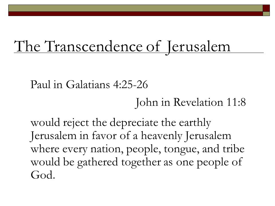 The Transcendence of Jerusalem