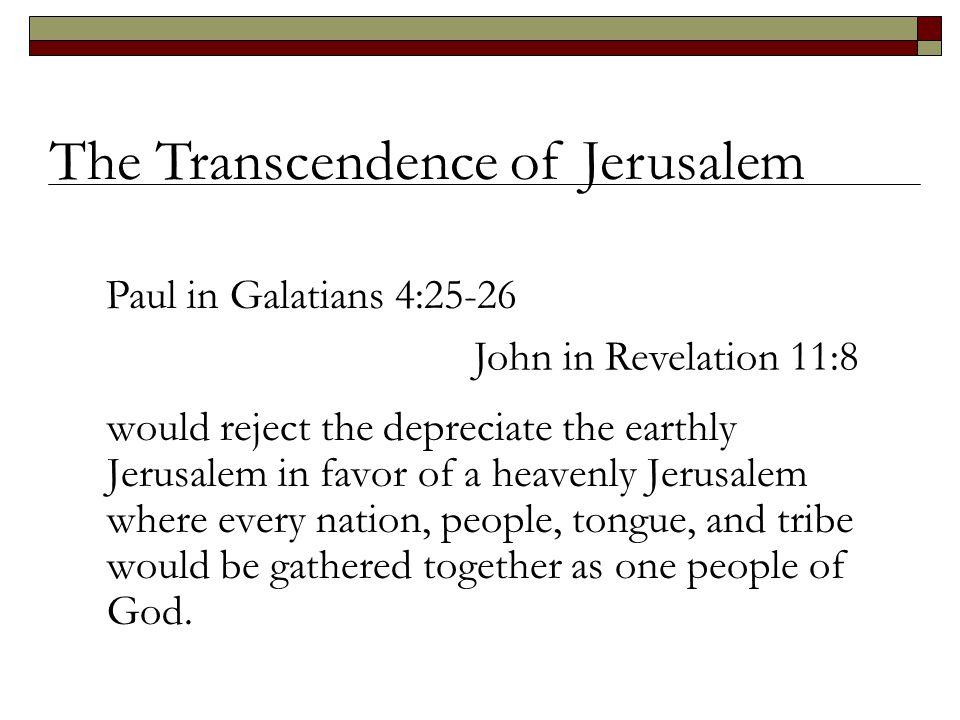 The Transcendence of Jerusalem