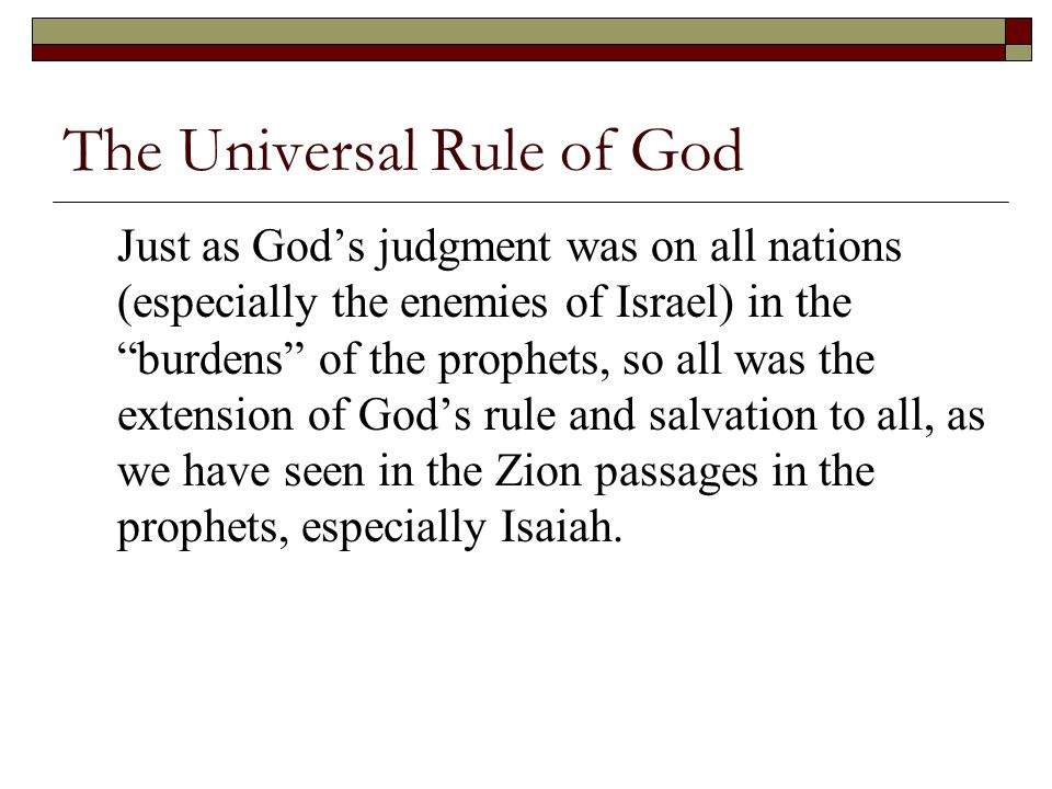 The Universal Rule of God