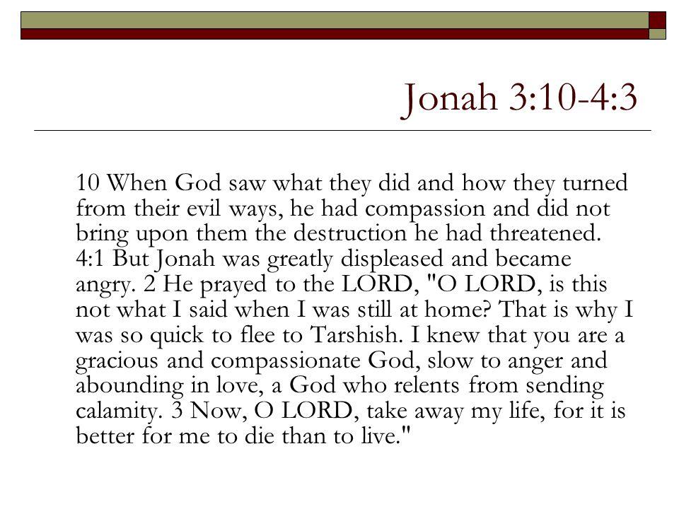 Jonah 3:10-4:3