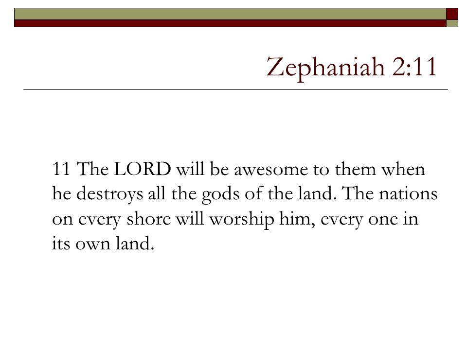 Zephaniah 2:11