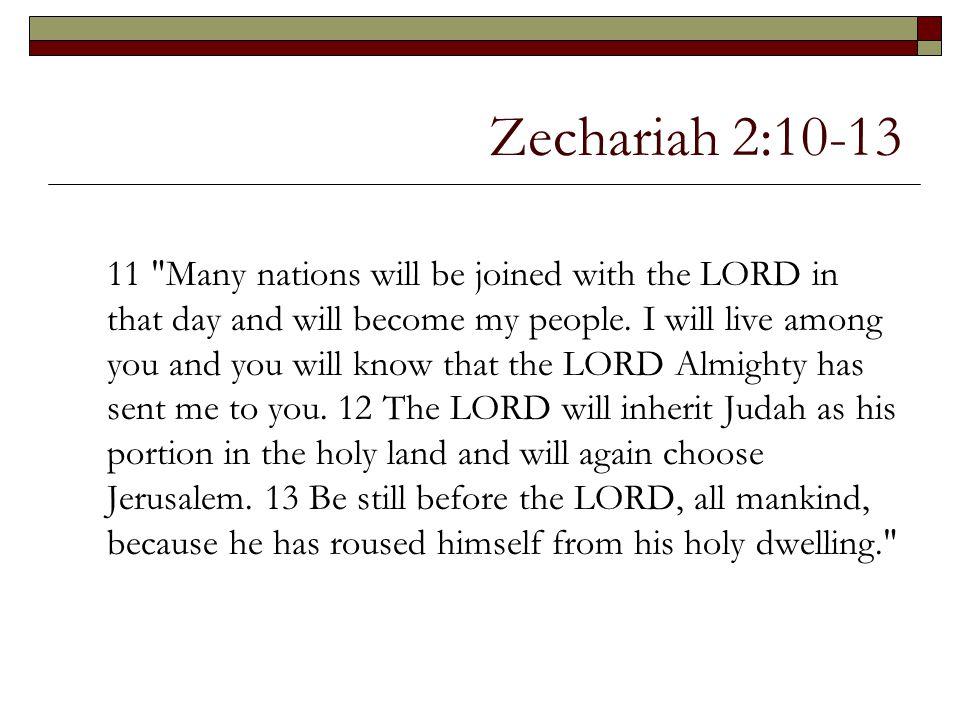Zechariah 2:10-13